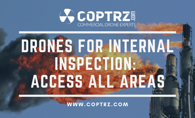 Drones For Internal Inspection: Access All Areas