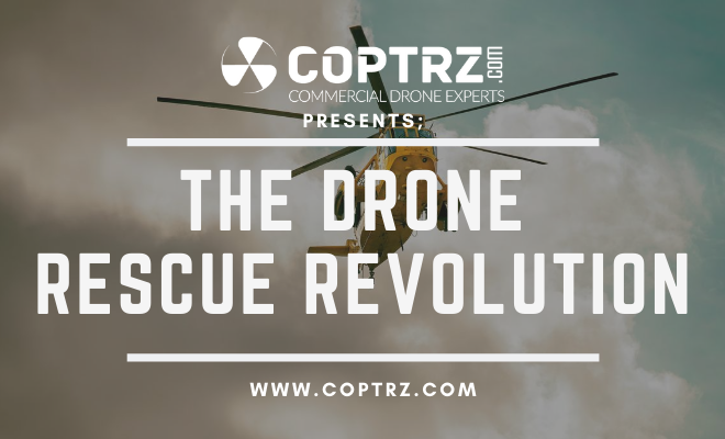 The Drone Rescue Revolution