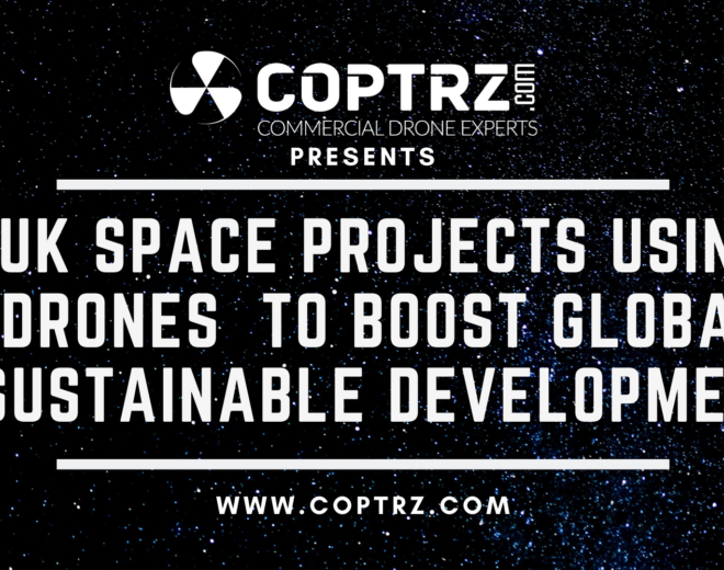 UK space projects using drones to boost global sustainable development