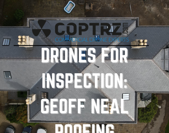 Drones for Inspection Case Study: Geoff Neal Roofing